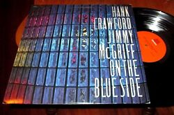 HANK CRAWFORD JIMMY McGRIFF On The Blue Side LP NM NEAR MINT US VINYL 1990 JAZZ