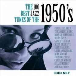 The 100 Best Jazz Tunes of the 1950's [Box] by Various Artists.