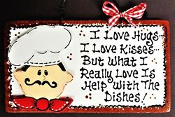 FAT CHEF Hugs Kisses Dishes KITCHEN SIGN Wall Hanger Plaque Cucina Bistro Decor $13.95