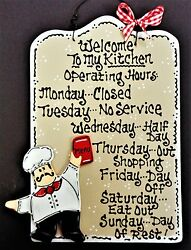 FAT CHEF Kitchen Operating Hours KITCHEN SIGN Cucina Bistro Wall Hanger Plaque $14.45