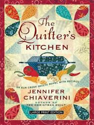 The Quilter#x27;s Kitchen by Jennifer Chiaverini $4.23