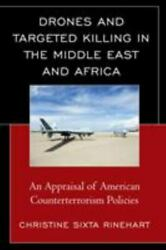 Drones and Targeted Killing in the Middle East and Africa: An Appraisal of Ameri $11.79