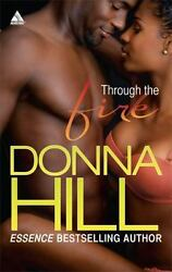 Through the Fire  (ExLib) by Donna Hill $5.81