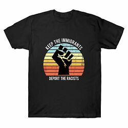 Keep The Immigrants Deport The Racists Vintage Men's T-Shirt Short Sleeve Tee