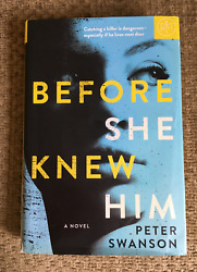 Before She Knew Him HARDCOVER BOOK Novel by Peter Swanson hcdj