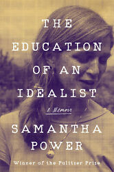 The Education of an Idealist By Samantha Power U.S.Political Science Hardcover