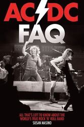 ACDC FAQ: All That's Left to Know About the World's True Rock 'n' Roll Band $9.22