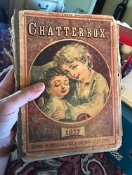 Antique 1877 Children's Chatterbox Book. Many Illustrations.