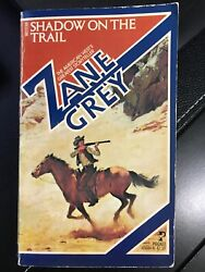 Shadow On The Trail by Zane Grey (1974 paperback)