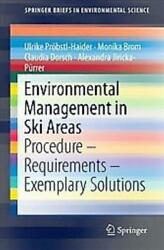 ENVIRONMENTAL MANAGEMENT IN SKI AREAS - NEW PAPERBACK $60.60