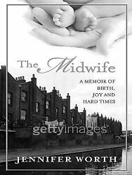 The Midwife : A Memoir of Birth Joy and Hard Times