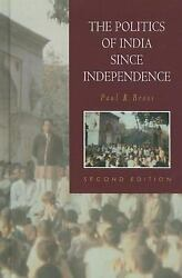 The Politics of India since Independence by Paul R. Brass