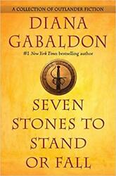 Seven Stones to Stand or Fall by Diana Gabaldon (2017 Digital)