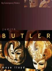 Judith Butler : From Norms to Politics Paperback by Lloyd Moya Brand New ...