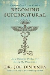 Becoming Supernatural : How Common People Are Doing the Uncommon Paperback b... $16.72