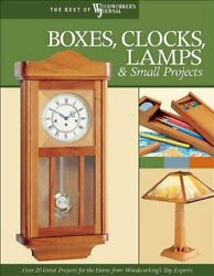 Boxes Clocks Lamps and Small Projects Best of WWJ Over 20 Great $5.46