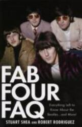 Fab Four FAQ : Everything Left to Know about the Beatles-- and More!  (ExLib) $5.12