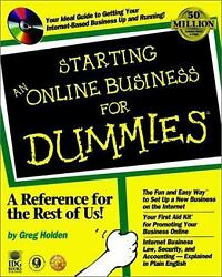 Starting an Online Business for Dummies? by Greg Holden $4.09