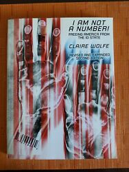 I Am Not a Number! : Freeing America from the ID State by Claire Wolfe 2003 P… $13.00