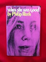 WHEN SHE WAS GOOD PHILIP ROTH HARDCOVER 1967 THIRD PRINTING
