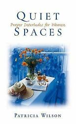 Quiet Spaces: Prayer Interludes for Women $8.61