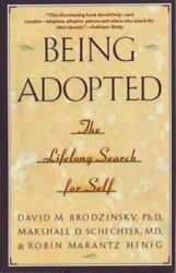 Being Adopted : The Lifelong Search for Self $4.09