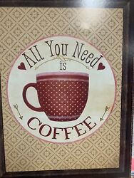 All You Need Is Coffee Wall Decor $13.00