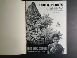 EXOTIC PLANTS ILLUSTRATED THEIR REQUIREMENTS & BACKGROUND. GRAF. 5th ED. 1957. $20.00