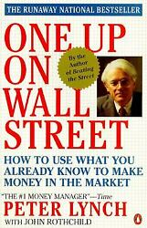 One up on Wall Street : How to Use What You Already Know to Make Money in the... $4.09