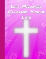 Let Prayer Change Your Life: The Prayer Map For Women Brand New Free shippi... $10.60