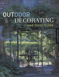 Outdoor Decorating and Style Guide Fresh Ideas and Inspiration for M