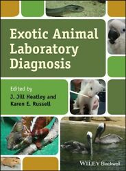 Exotic Animal Laboratory Diagnosis Hardcover by Heatley J. Jill (EDT); Russ... $151.20