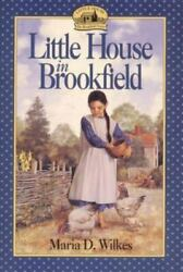 Little House in Brookfield by Maria D. Wilkes $4.09