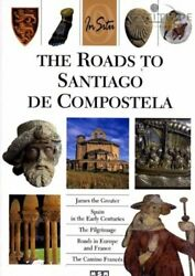 The Roads to Santiago de Compostela in Situ French Edition $16.94