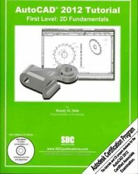 AutoCAD 2012 Tutorial First Level: 2D Fundamentals by Randy Shih $5.49