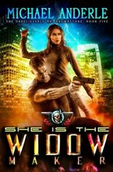 She Is The Widow Maker: An Urban Fantasy Action Adventure Brand New Free sh...