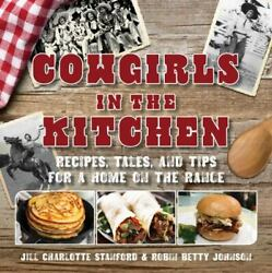 Cowgirls in the Kitchen by Jill Charlotte Stanford $4.23