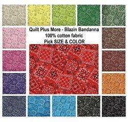 Blazin Bandanna 100% Cotton Fabric PICK COLOR By The 14 Yard for Face Mask $3.75