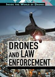 Drones and Law Enforcement Inside the World of Drones $17.22