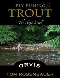 Fly Fishing for Trout: The Next Level $22.20
