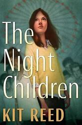 The Night Children by Kit Reed $4.91