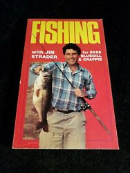 Fishing for Bass Bluegill Crappie with Jim Strader A Collection 1989 $4.99