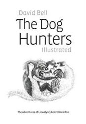Dog Hunters Illustrated Paperback by Bell David Brand New Free shipping i... $17.33