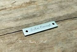I Am Enough Charm Connector Quote Pendant Link Inspirational Jewelry Stainless $2.99