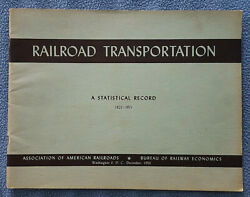 1956 Railroad Transportation Statistical Record 1921 1955 trains freight $14.99