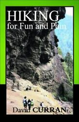 Hiking for Fun and Pain by David Curran $4.83