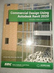 Commercial Design Using Autodesk Revit 2020 by Daniel John Stine