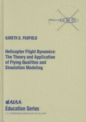 Helicopter Flight Dynamics AIAA Education Series $40.00