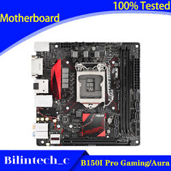 FOR ASUS B150I Pro Gaming Aura Motherboard Supports 7300 7400 7700 DDR4 32G 1151 $204.60