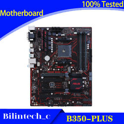 FOR ASUS B350 PLUS Motherboard Supports 1700X 2600X 3700 DDR4 AM4 AMD 64GB $133.53